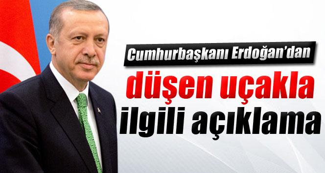 Cumhurbaşkanı Erdoğan'dan düşen uçakla ilgili açıklama