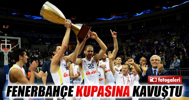 Fenerbahçe kupasına kavuştu