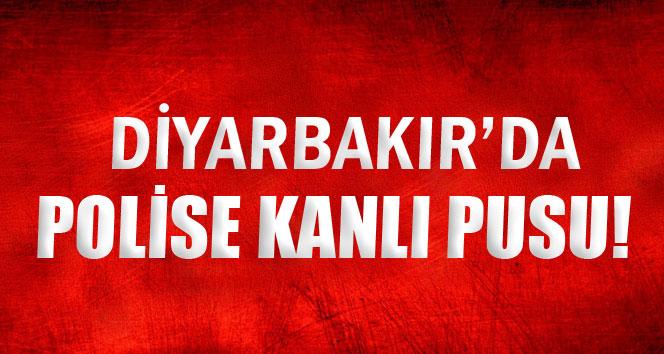Diyarbakır'da polise kanlı pusu!