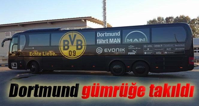 Dortmund gümrüğe takıldı