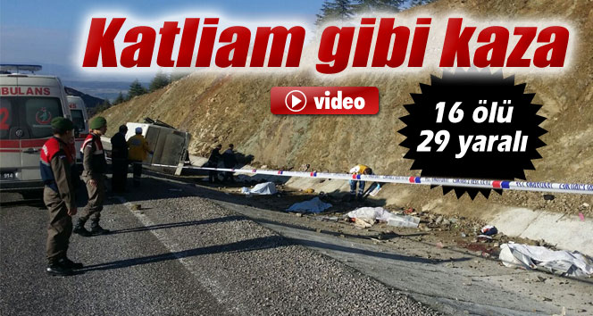 Isparta'da katliam gibi kaza: 15 ölü, 29 yaralı