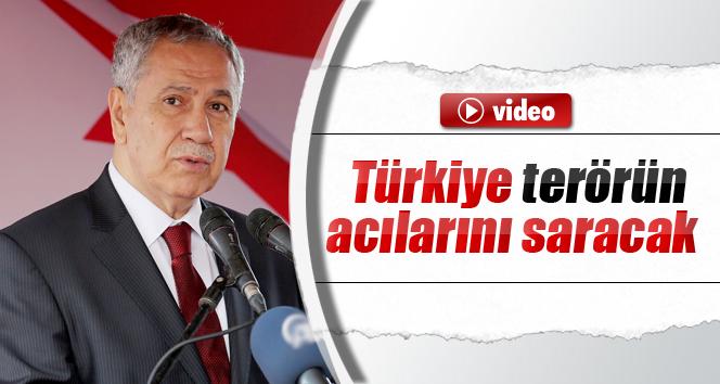 Bülent Arınç: 'Türkiye terörün acılarını saracak'