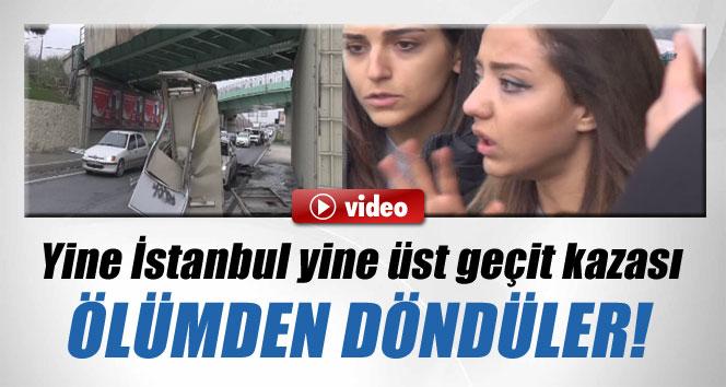Yine İstanbul yine üst geçit kazası!