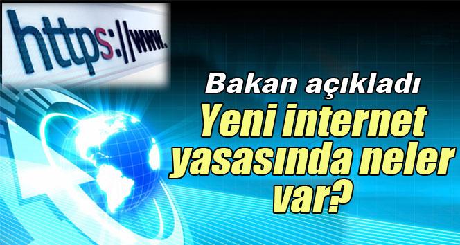 Bakan Elvan'dan internet yasası ile ilgili açıklama