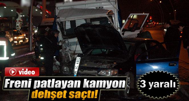 Freni patlayan kamyon dehşet saçtı: 3 yaralı