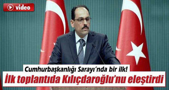 İlk toplantıda Kılıçdaroğlu'nun gafını eleştirdi